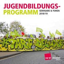 Jugendbildungsprogramm ver.di NRW 2018/2019 - Titelblazz